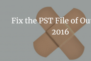 fix pst file of outlook 2016