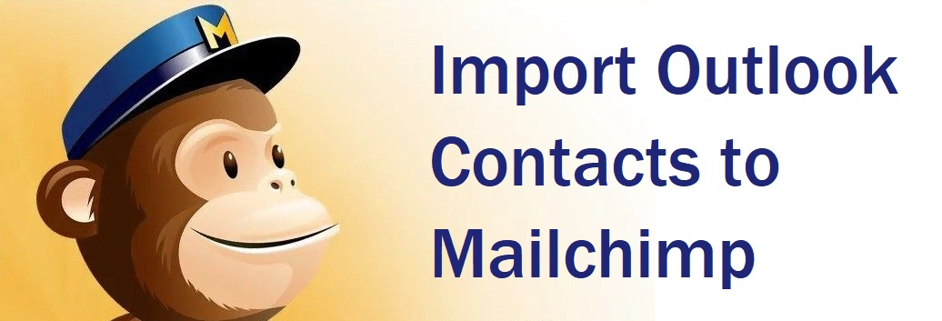 import contacts from outlook to mailchimp